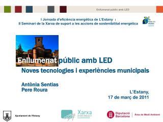 I Jornada d'eficiència energètica de L'Estany i