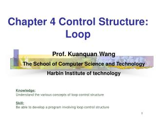 Chapter 4 Control Structure:  Loop