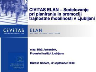 mag. Blaž Jemenšek, Prometni institut Ljubljana Murska Sobota, 22 september 2010