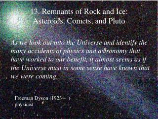 13. Remnants of Rock and Ice:  Asteroids, Comets, and Pluto