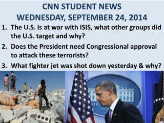CNN STUDENT NEWS WEDNESDAY, SEPTEMBER 24, 2014