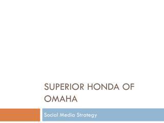 Superior Honda of Omaha