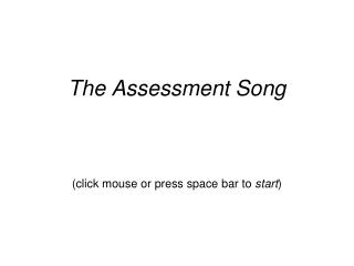 The Assessment Song