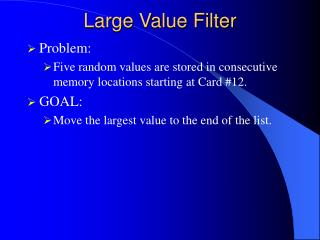 Large Value Filter