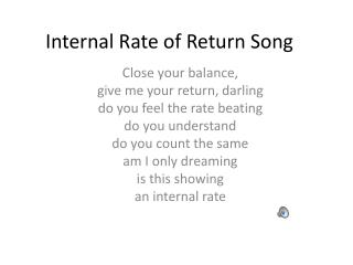 Internal Rate of Return Song