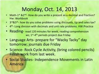 Monday, Oct. 14, 2013