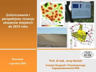 Zróżnicowanie i perspektywy rozwoju obszarów wiejskich do 2015 roku