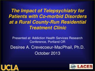 Presented at: Addiction Health Services Research Conference, Portland OR