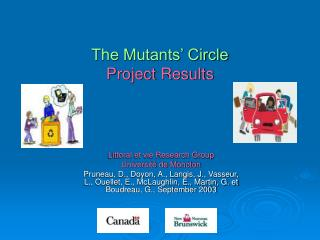 The Mutants' Circle Project Results