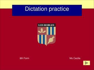 Dictation practice