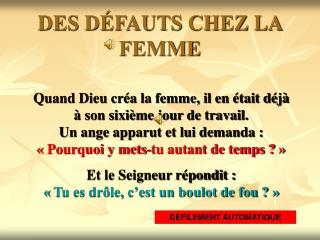 DES DÉFAUTS CHEZ LA FEMME