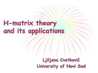 H-matrix theory  and its applications