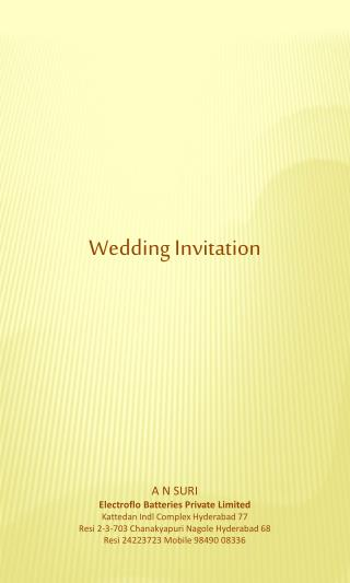 Wedding Invitation A N SURI Electroflo  Batteries Private Limited