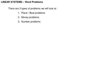 LINEAR SYSTEMS – Word Problems