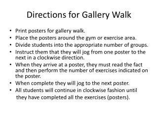 Directions for Gallery Walk