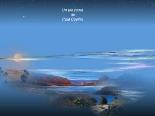 Un joli conte          de  Paul Coelho
