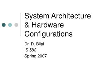 32207: System Architecture