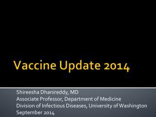 Vaccine Update  2014