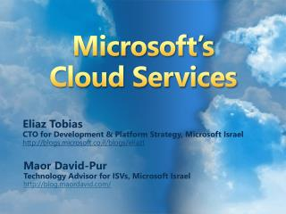 Microsoft�s Cloud Services