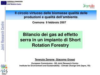 Il circolo virtuoso delle biomasse qualità delle produzioni e qualità dell'ambiente .