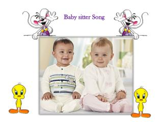 Baby sitter Song
