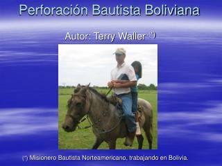 Perforación Bautista Boliviana