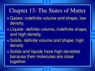 Chapter 13- The States of Matter