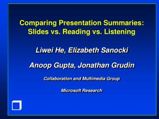 Comparing Presentation Summaries: Slides vs. Reading vs. Listening