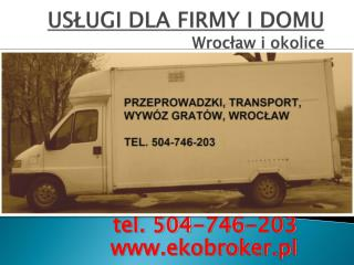 USŁUGI DLA FIRMY I DOMU Wrocław i okolice oferujemy