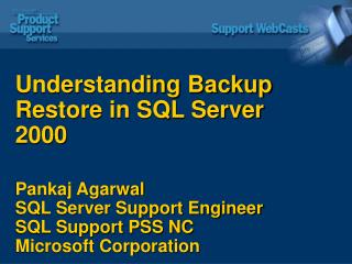 Understanding Backup Restore in SQL Server 2000