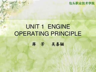 UNIT 1  ENGINE OPERATING PRINCIPLE