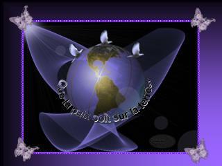 Que la paix soit sur la terre...