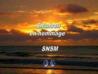 Chanson  en hommage    SNSM