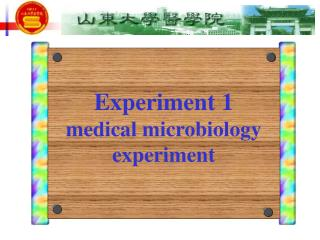 Experiment 1 medical microbiology experiment