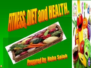 FITNESS, DIET and HEALTH.