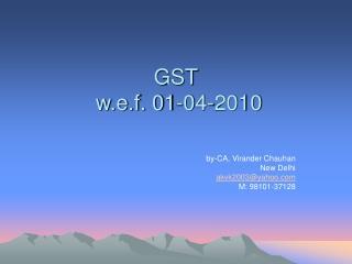 GST  w.e.f. 01-04-2010