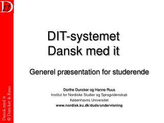 DIT-systemet Dansk med it