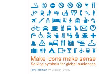 Make icons make sense Solving symbols for global audiences