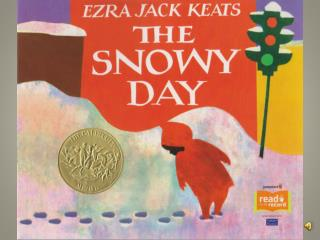 The Snowy Day Show