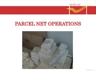 PARCEL NET OPERATIONS