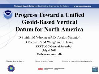 Progress Toward a Unified Geoid-Based Vertical Datum for North America
