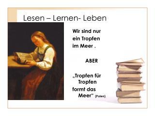 Lesen – Lernen- Leben