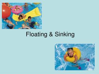 Floating  Sinking