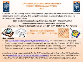 27 TH  ANNUAL CALIFORNIA STATE UNIVERSITY STUDENT RESEARCH COMPETITION 2013
