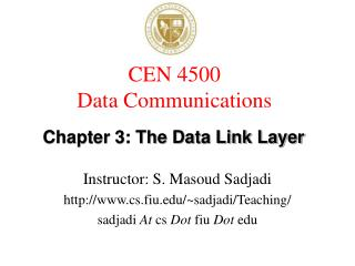 CEN 4500  Data Communications