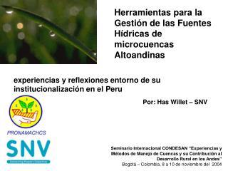 Herramientas para la Gestión de las Fuentes Hídricas de microcuencas Altoandinas