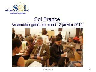 Sol France Assemblée générale mardi 12 janvier 2010