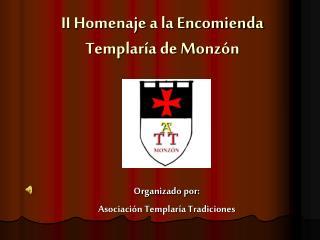 II Homenaje a la Encomienda Templaría de Monzón