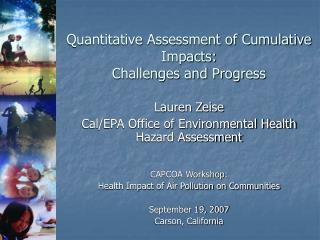 Quantitative Assessment of Cumulative Impacts: Challenges and Progress