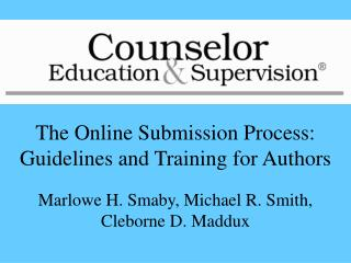 The Online Submission Process: Guidelines and Training for Authors